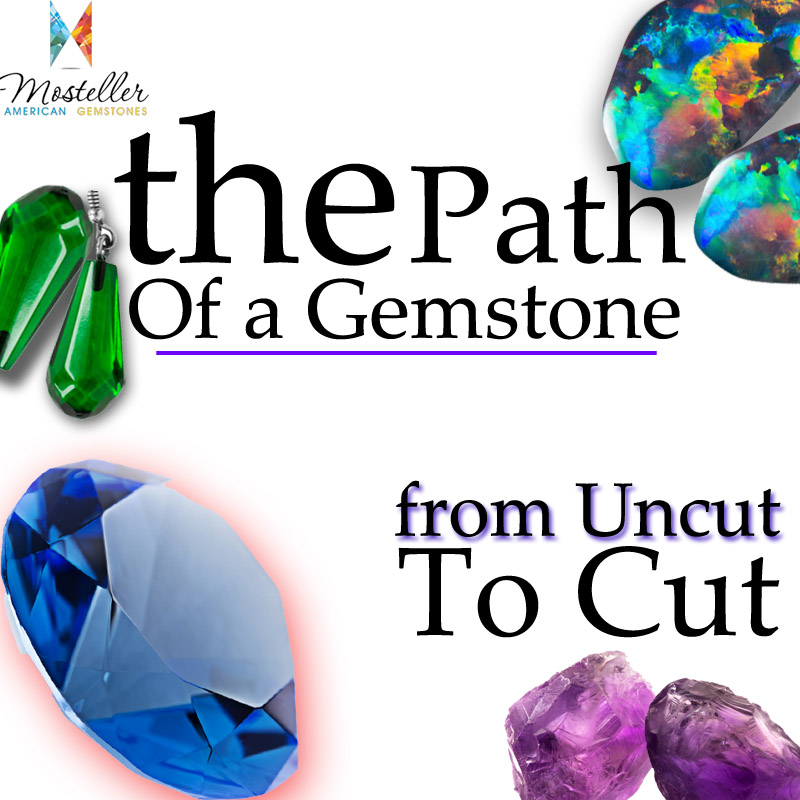 The Path of a Gemstone, from Uncut to Cut